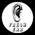 FRESH EAR