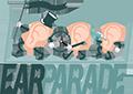 EAR PARADE