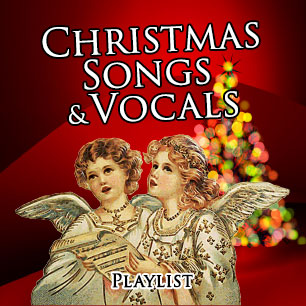 CHRISTMAS SONGS & VOCALS