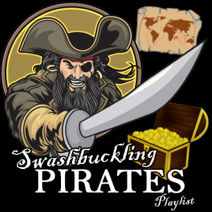 SWASHBUCKLING PIRATES