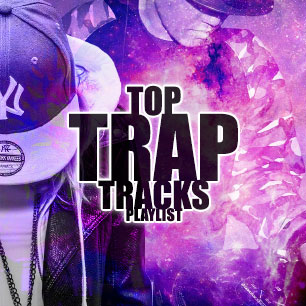 TOP TRAP TRACKS