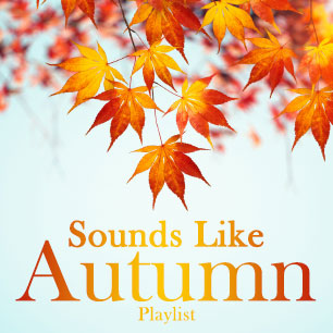 SOUNDS LIKE AUTUMN