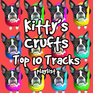 Kitty's Crufts - Top 10 Tracks